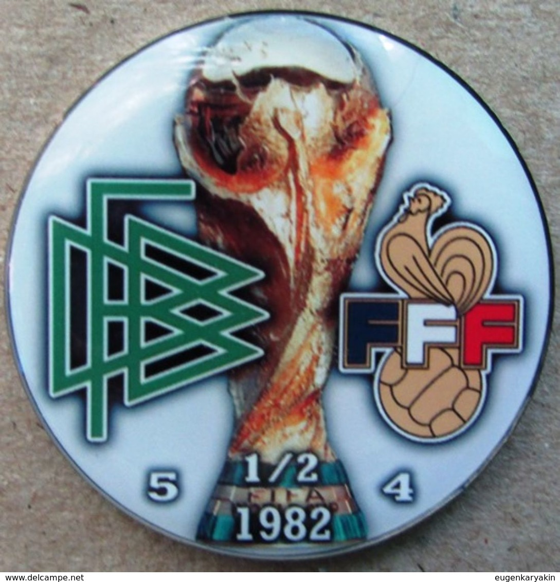 Pin FIFA World Cup 1982 1/2 Final Germany Vs France - Fussball