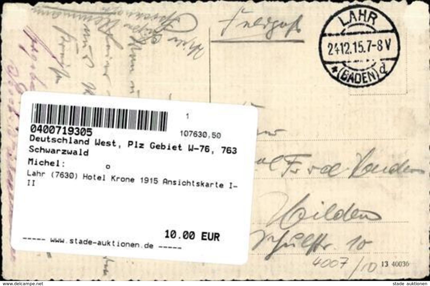 Lahr (7630) Hotel Krone 1915 Ansichtskarte I-II - Weltkrieg 1914-18