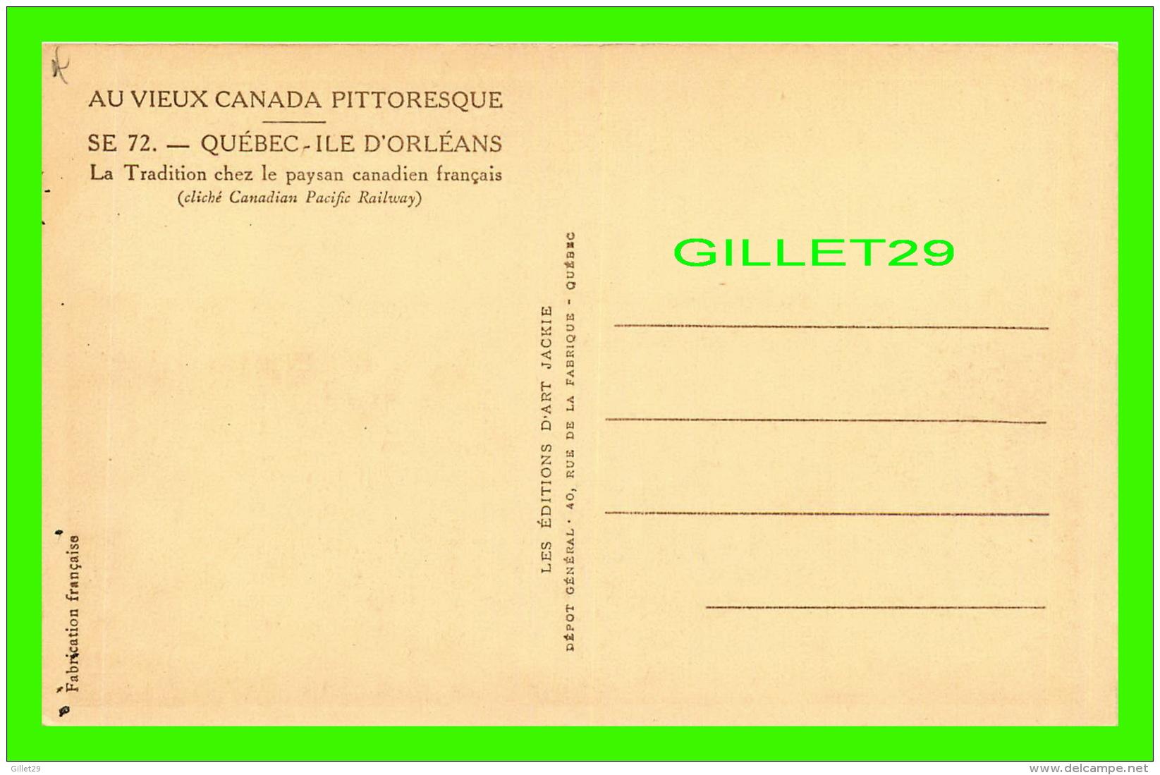 ILE D'ORLÉANS. QUÉBEC - ATTELAGES DE BOEUFS, LA TRADITION CHEZ LE PAYSAN CANADIEN FRANÇAIS - LES ÉDITIONS D'ART JACKIE - - Quebec
