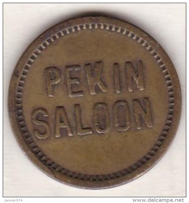 Jeton / Token PEKIN SALOON . 5 Cents. Good For In Trade - USA
