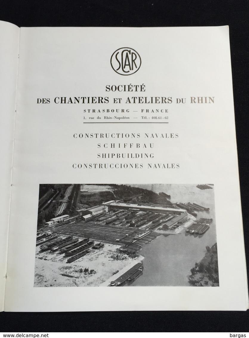 RARE Monographie SOCIETE DES CHANTIERS ET ATELIERS DU RHIN Strasbourg Construction De Bateau SCAR Alsace - Transports