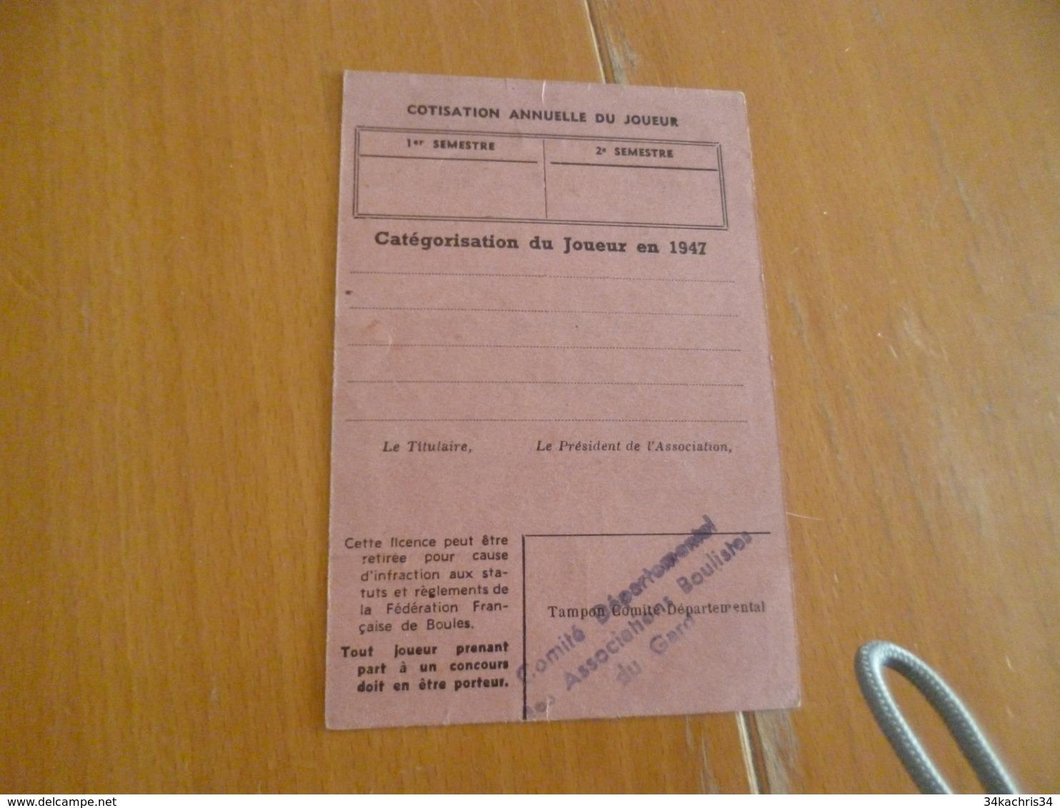 Licence 1947 Fédération Française De Boules Gard La Grand Combe - Pétanque