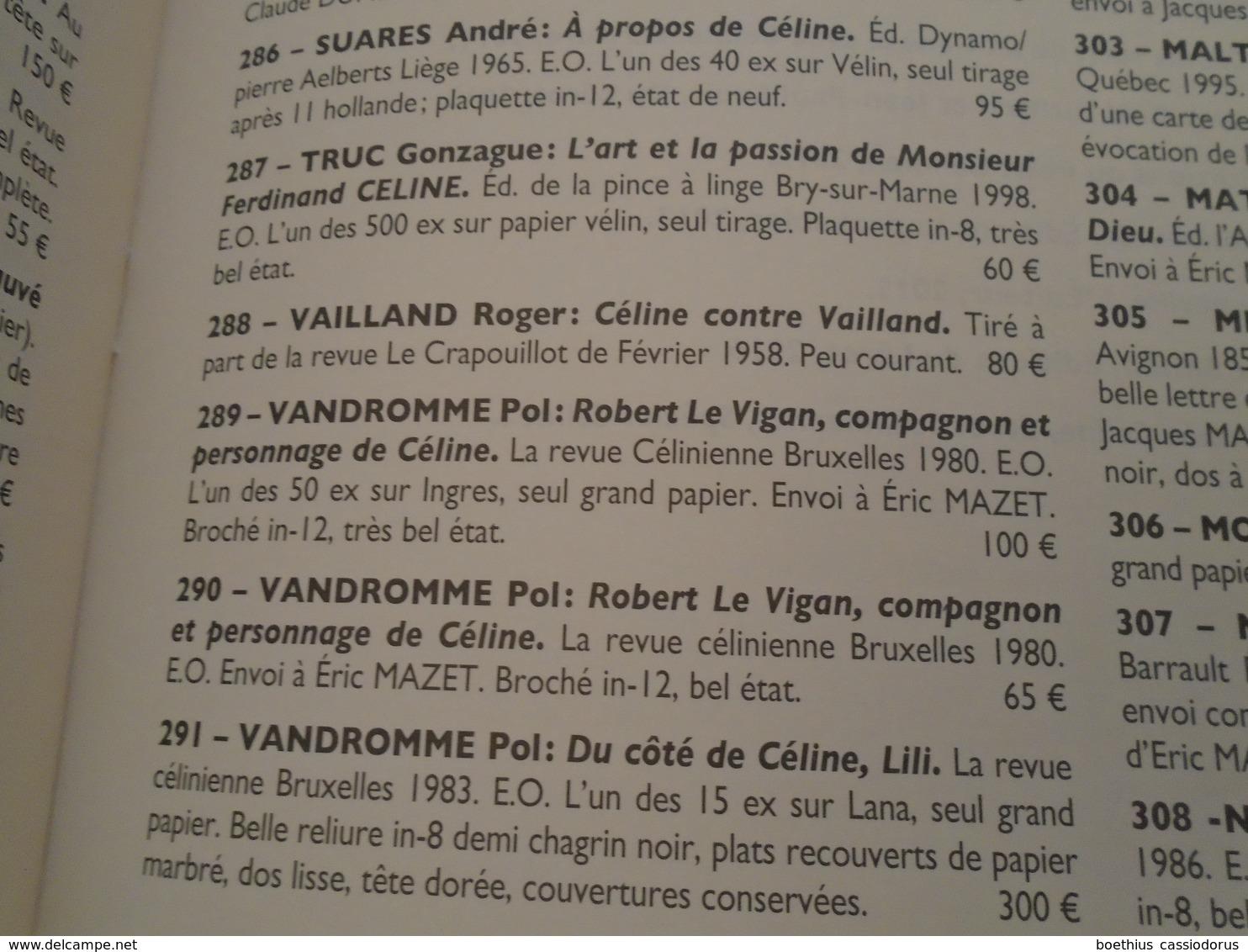 CATALOGUE SPECIAL  D'UN CELINE A L'AUTRE Eric Mazet, Une Vie Consacrée à Louis-Ferdinand Céline 2016 / LIBRAIRIE FOSSE - Cultuur