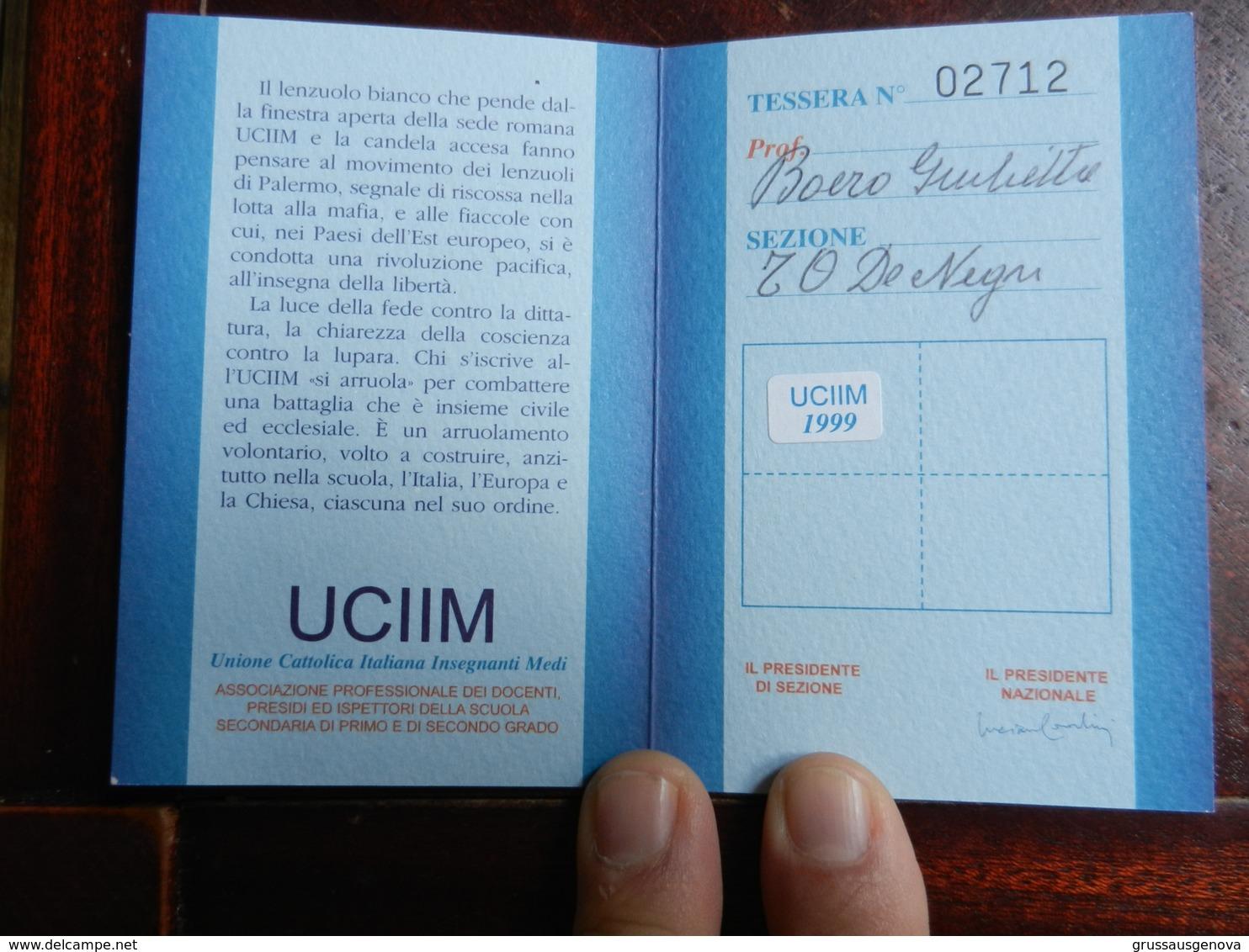 18279) TESSERA UCIIM 1999 UNIONE CATTOLICA ITALIANA INSEGNANTI MEDI - Non Classificati