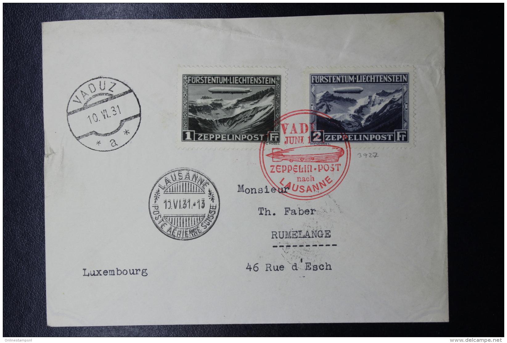Liechtenstein: Graf Zeppelin  Sieger 110 C , Vaduz -> Lausanne -> Rumelange  Mi 114  + 115 1931 - Storia Postale