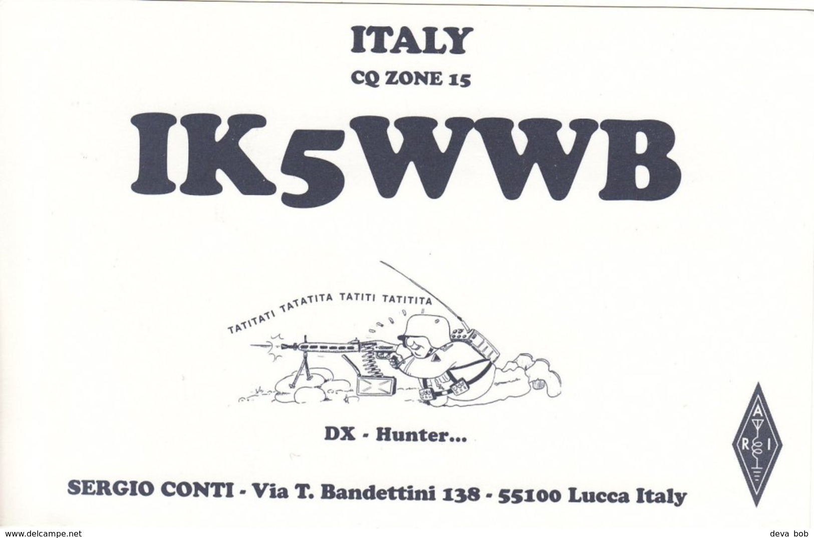 Italian Amateur Radio QSL Card IK5WWB Lucca Italy 1996 Conti Machine Gun Soldier - Radio Amateur
