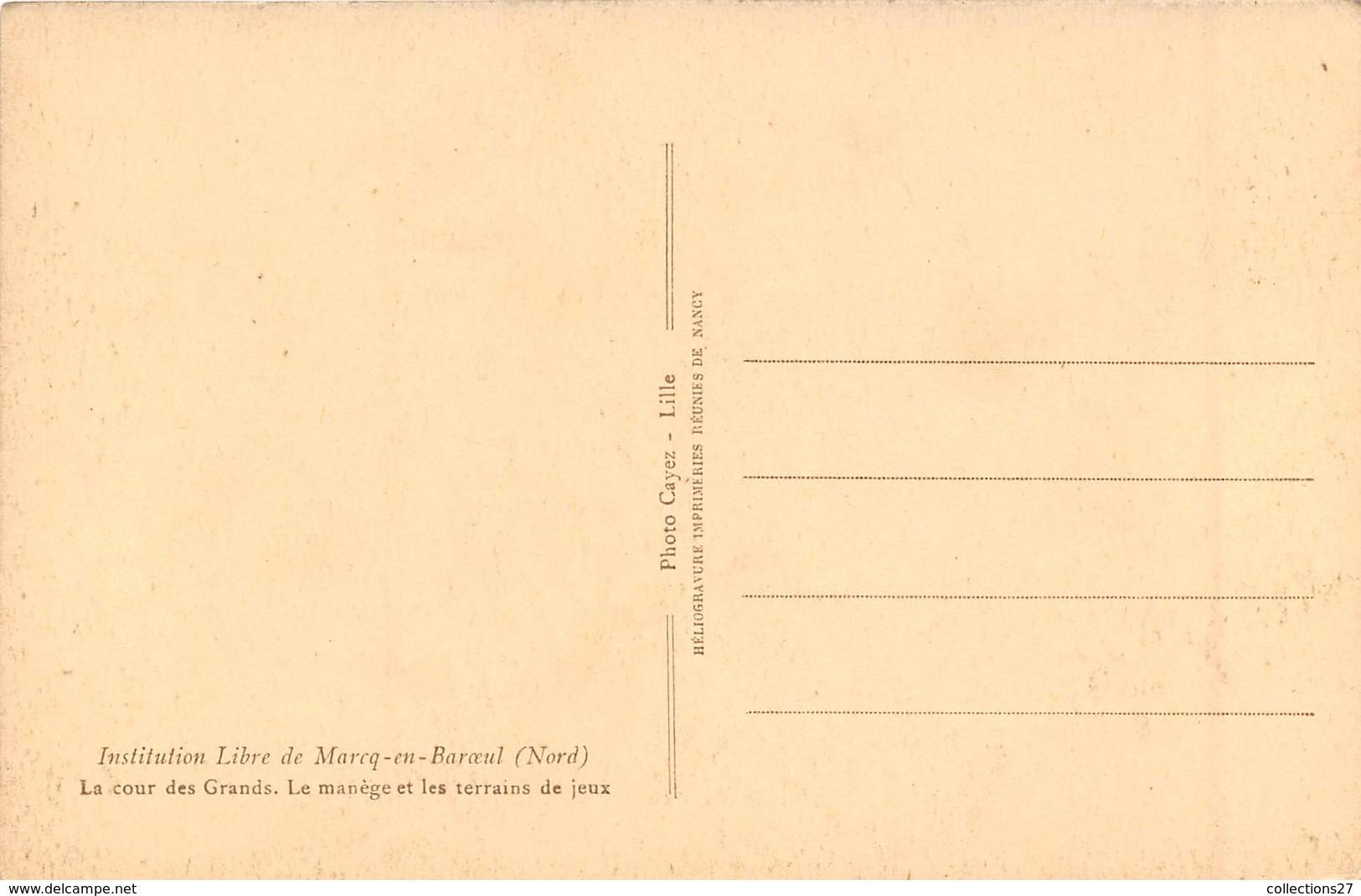 59-MARCQ-EN-BAROEUL- INSTITUTION LIBRE - LA COUR DES GRANDS, LES MANEGES ET LES TERRAINS DE JEUX - Marcq En Baroeul