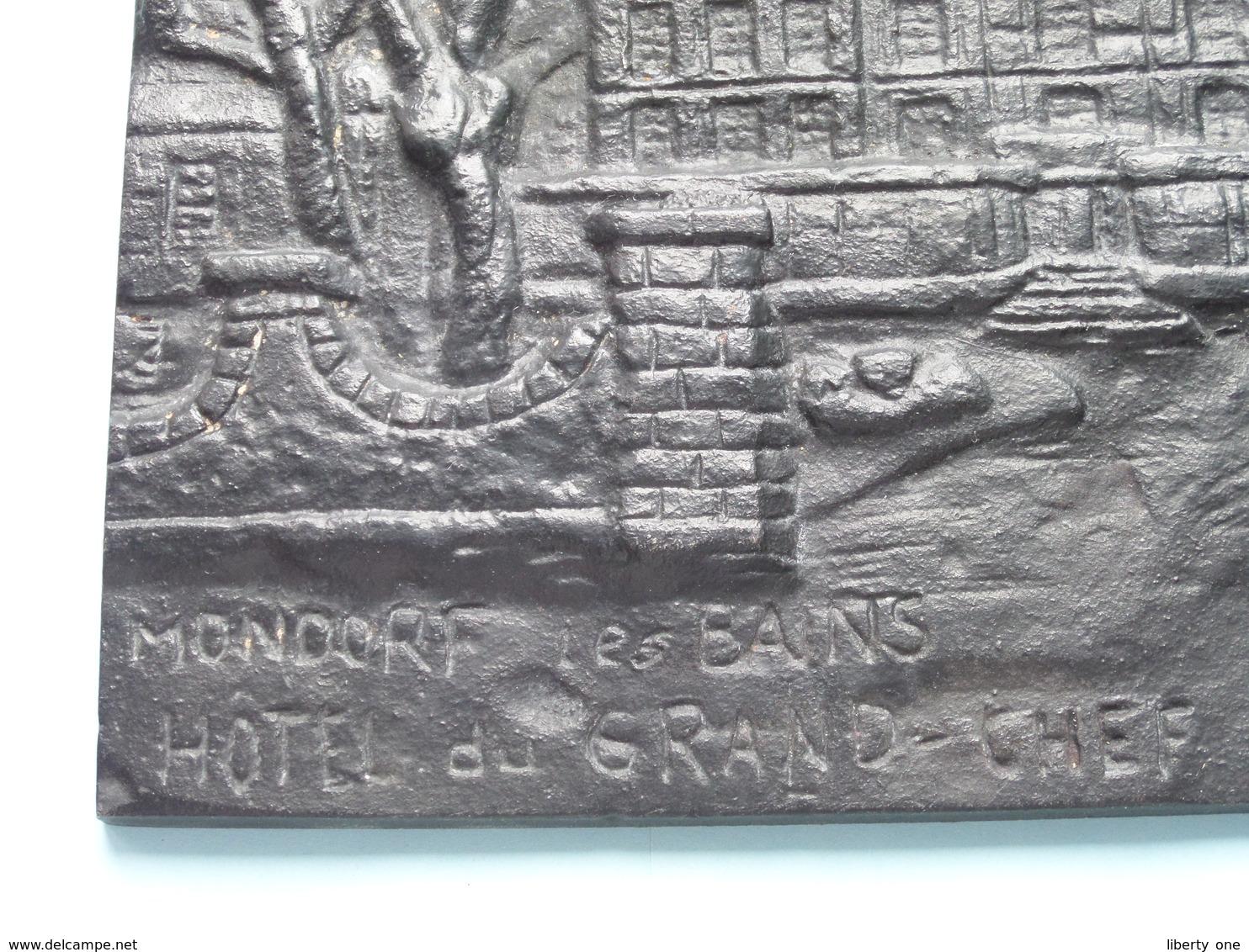 Hôtel Du GRAND CHEF MONDORF-les-BAINS - LUXEMBOURG ( Plaque Brons/Zamac +/- 21,5 X 16,5 Cm. F.A.M. Hersch ) +/- 1,6 Kg.! - Brons