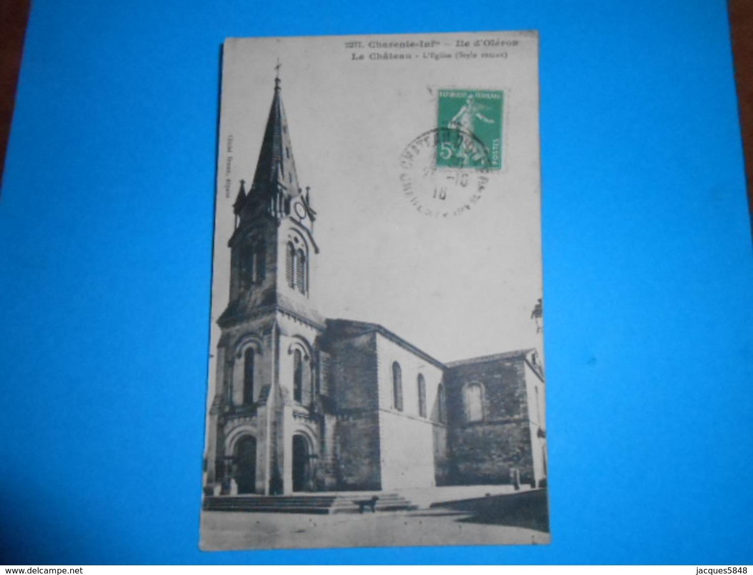 17 ) Ile D'oléron - Le Chateau - Braun N° 2237 - L'eglise - Année 1916 - Ile D'Oléron