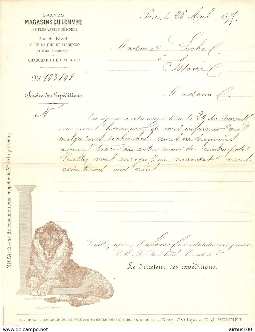 LETTRE MANUSCRITE 26 AVRIL 1875 GRANDS MAGASINS DU LOUVRE DIRECTEUR DES EXPÉDITIONS POUR ISSOIRE - LOGO LION - France