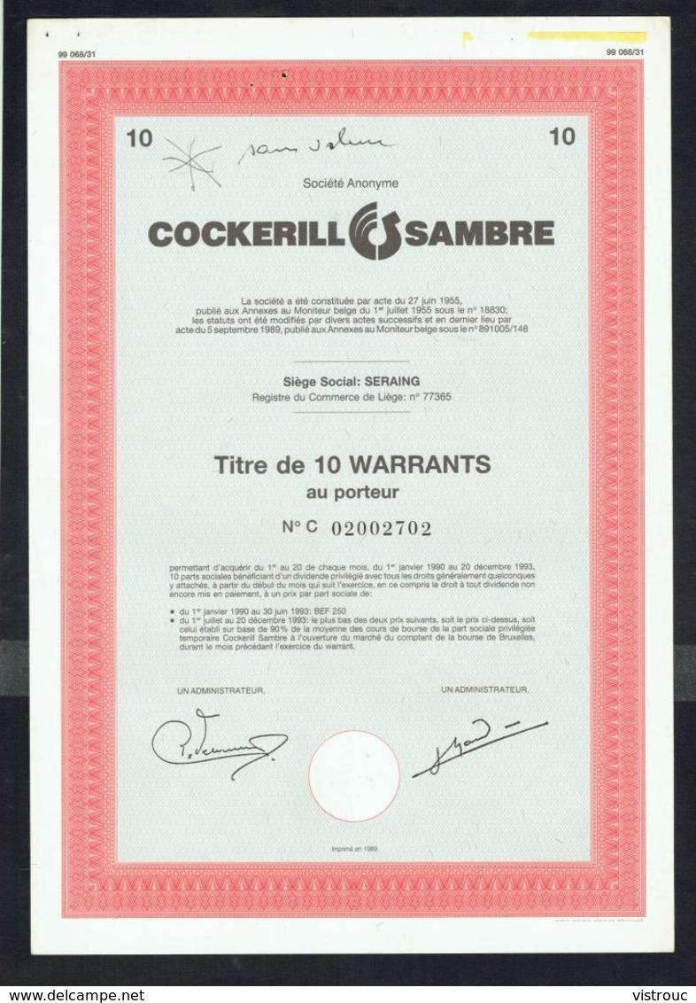COCKERILL SAMBRE - 10 WARRANTS AU PORTEUR N° C 02002702 - 1989. - Industrie