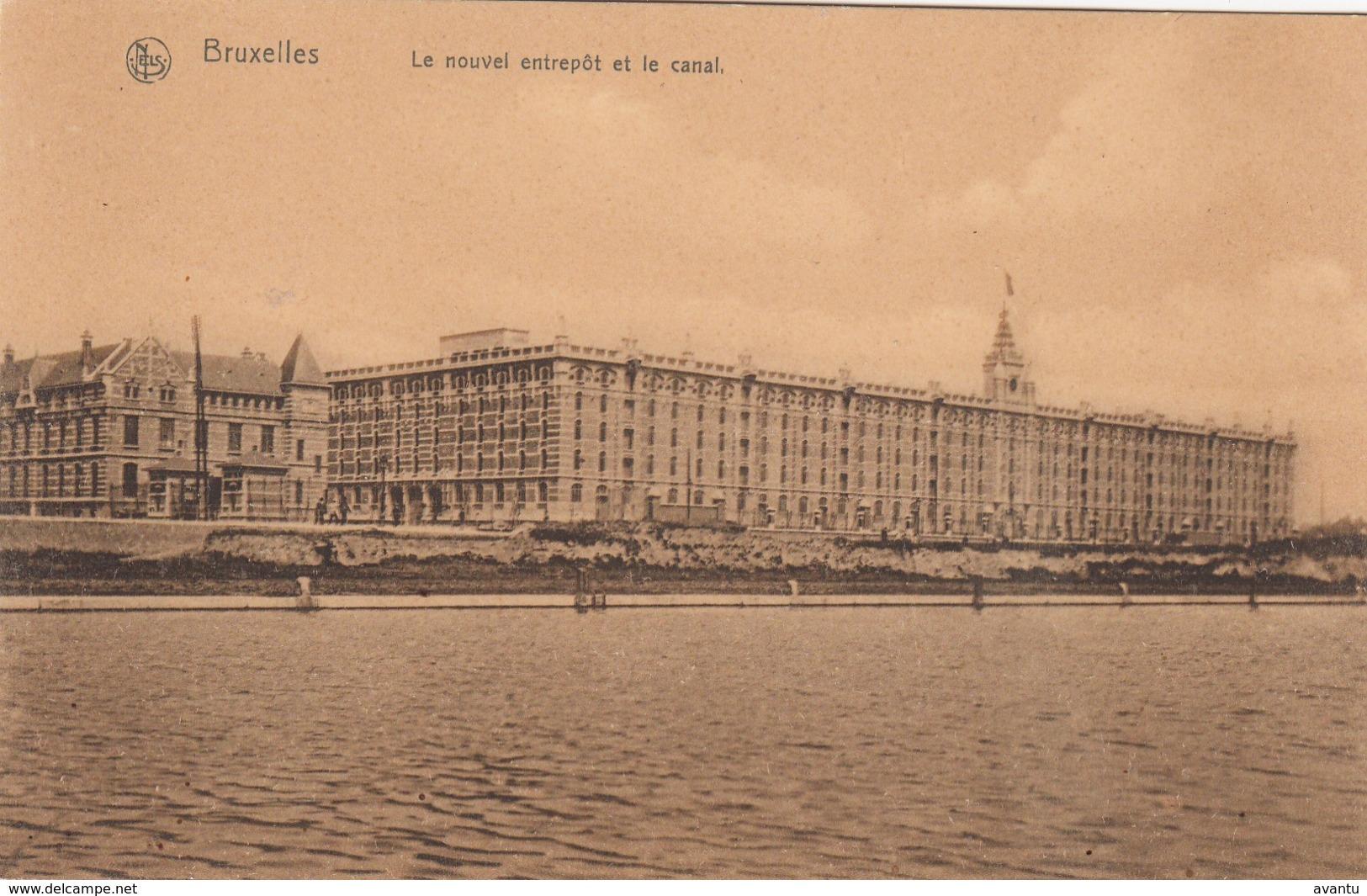 BRUXELLES / BRUSSEL / MARITIME / LE NOUVEL ENTREPOT ET LE CANAL - Maritime