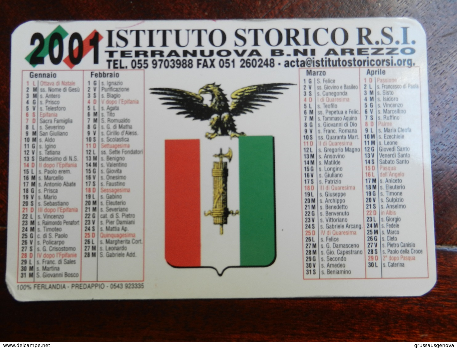 18361) CALENDARIO 2001 ISTITUTO STORICO REPUBBLICA SOCIALE ITALIANA - Formato Piccolo : 2001-...