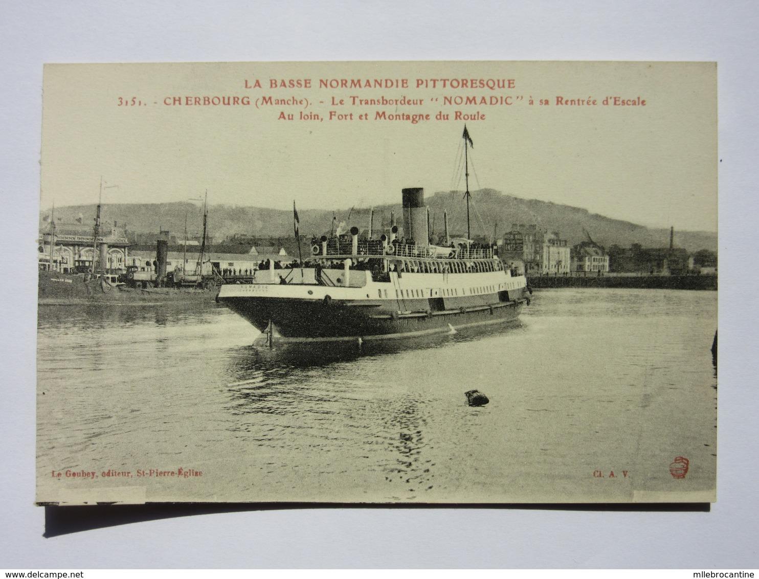 Cherbourg, Le Transbordeur Nomadic à Sa Rentrée D'escale - Cherbourg