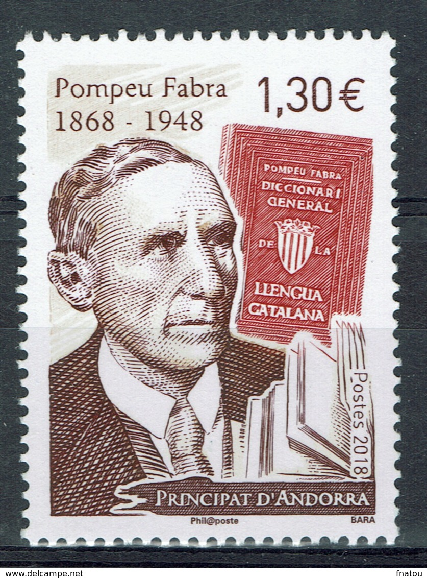 Andorra (French Adm.), Pompeu Fabra, Catalan Grammarian, 2018, MNH VF - Andorre Français