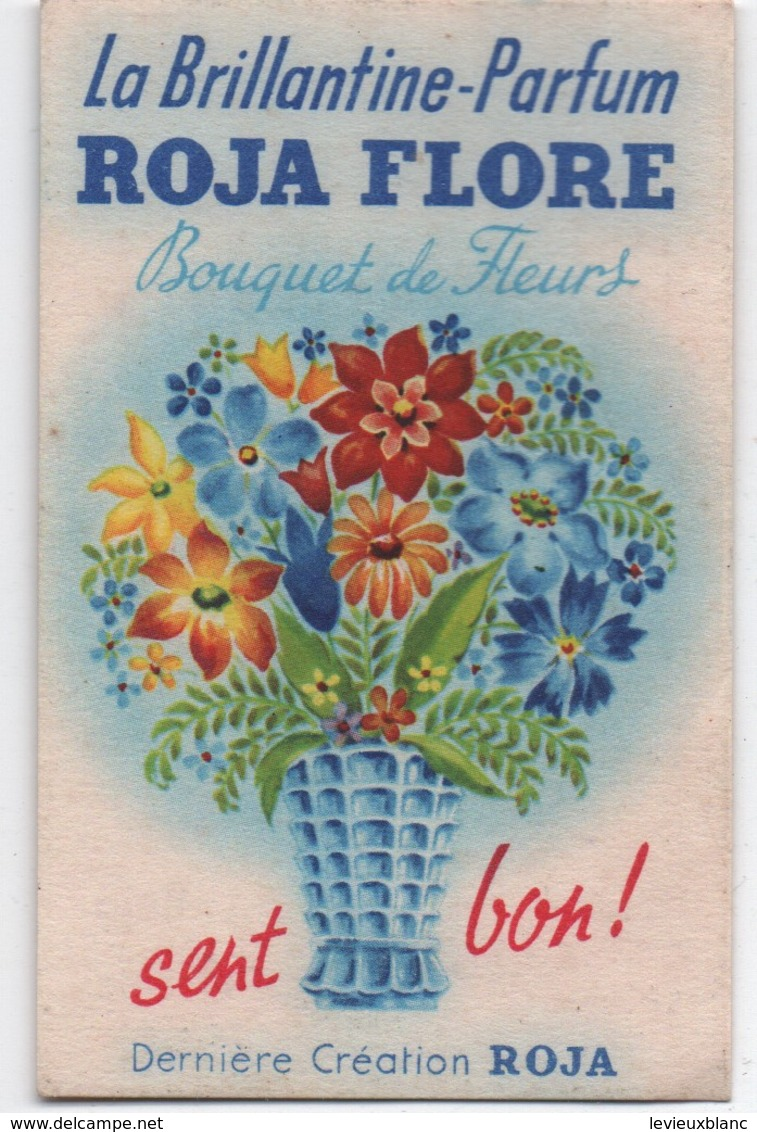 La Brillantine-Parfum ROJA FLORE/Bouquet De Fleurs Sent Bon/ / Vers 1930-50       PARF159 - Cartas Perfumadas
