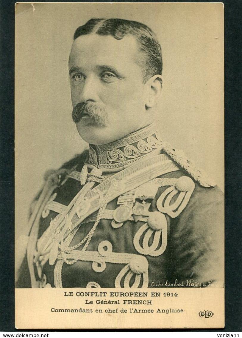 CPA - LE CONFLIT EUROPEEN EN 1914 - Le Général FRENCH, Commandant En Chef De L'Armée Anglaise - Guerre 1914-18