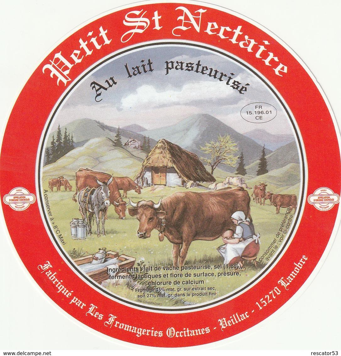 Rare  étiquette Fromage Petit Saint Nectaire Les Fromageries Occitanes De Beillac - Formaggio