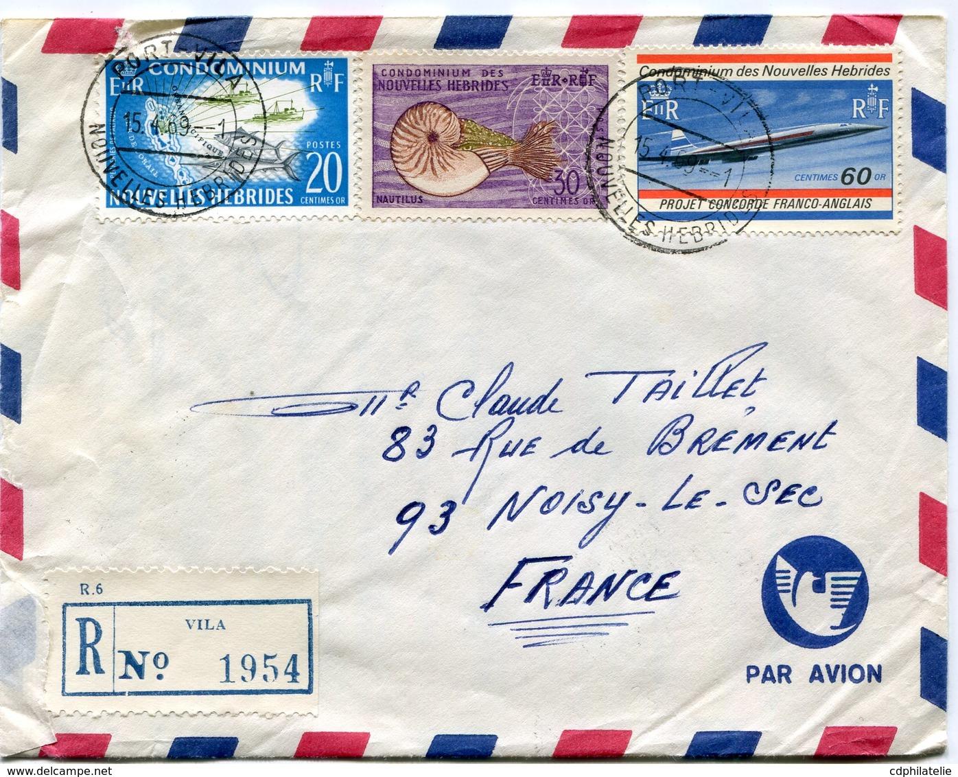 NOUVELLES HEBRIDES LETTRE RECOMMANDEE PAR AVION DEPART PORT- VILA 15-4-69 NOUVELLES HEBRIDES POUR LA FRANCE - Légende Française
