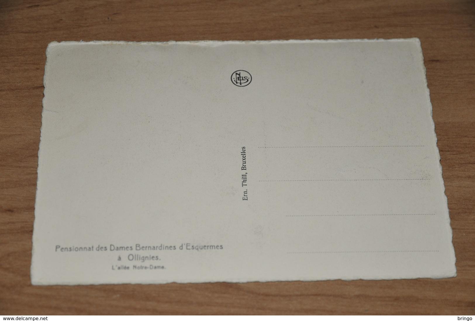 4052- Pensionnat Des Dames Bernardines D'Esquermes à Ollignies - Lessines