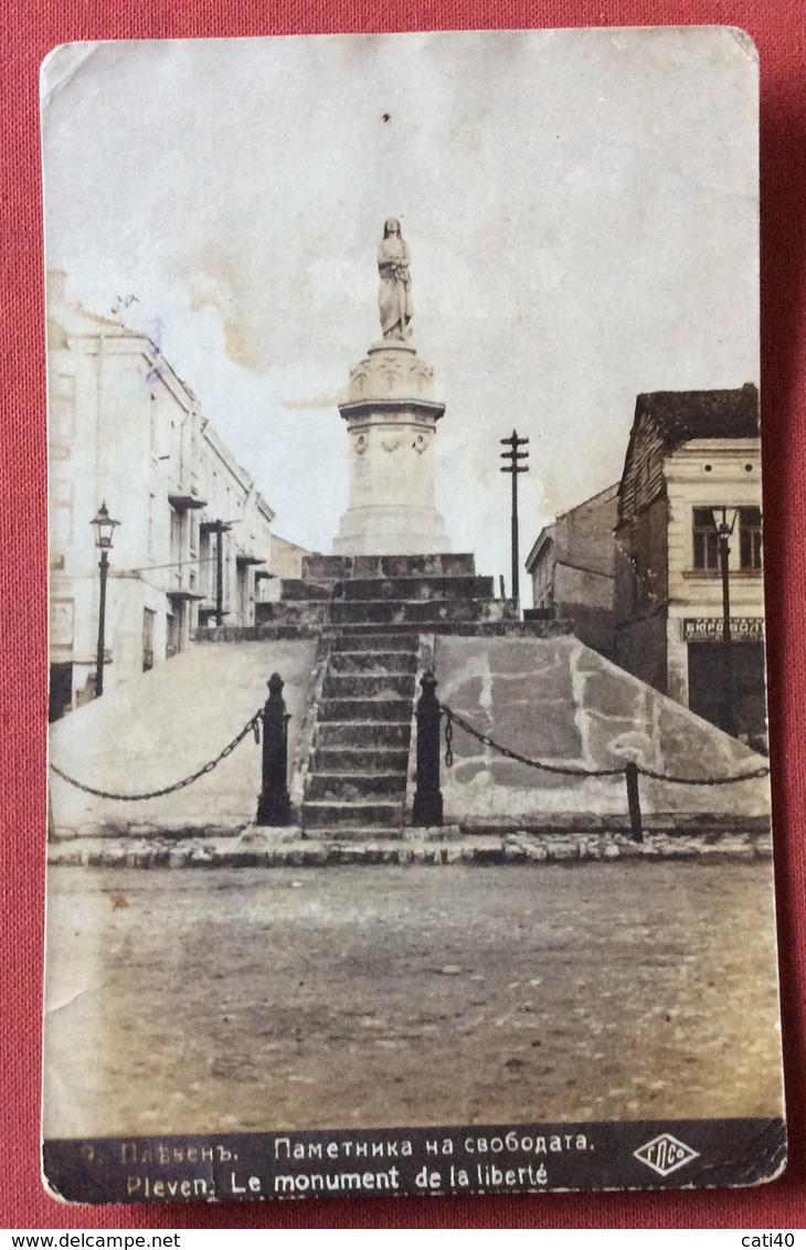 BULGARIA PLEVEN LE MONUMENT DE LA LIBERTE' - Bulgaria