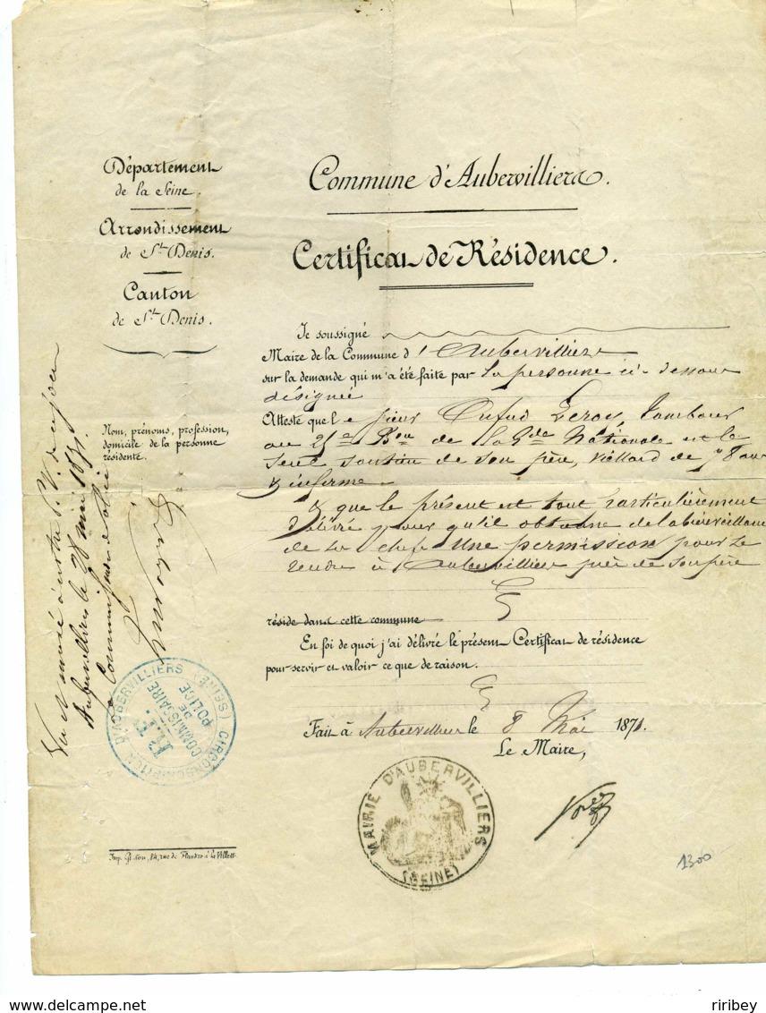 Certificat De Résidence Commune D'AUBERVILLIERS / Dept 60 SEINE / 8 Mai 1871 - 1849-1876: Classic Period