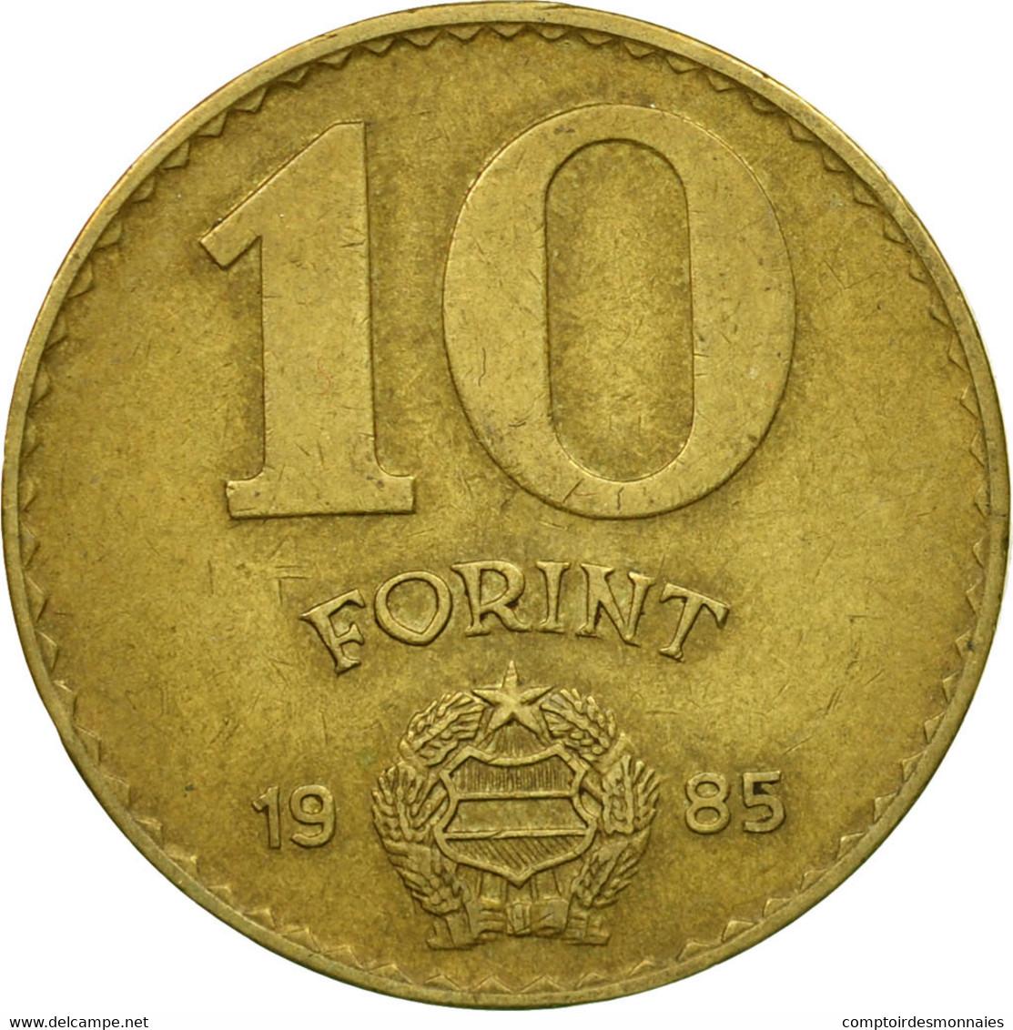 Monnaie, Hongrie, 10 Forint, 1985, TTB, Aluminum-Bronze, KM:636 - Hungary