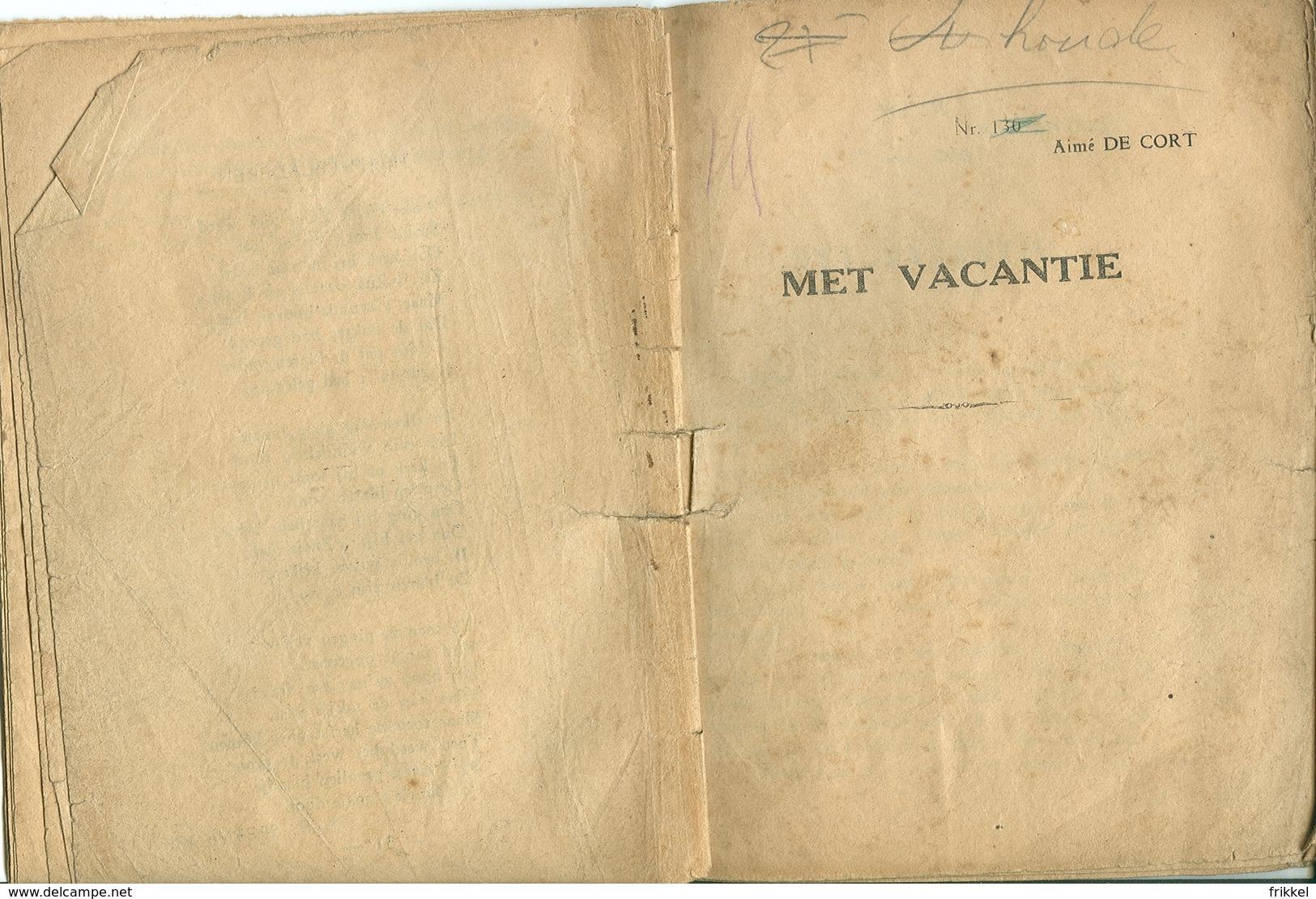 Met Vacantie Aimé De Cort Nr 130 - Antique