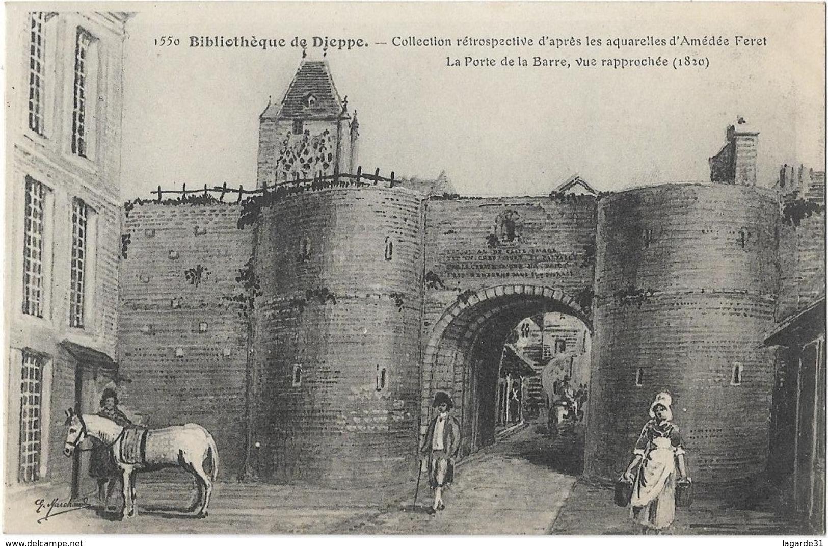 76 / DIEPPE / BIBLIOTHEQUE / COLLECTION RETROSPECTIVE La Porte De La Barre ( Unique Sur Delcampe -  Rare) - Dieppe