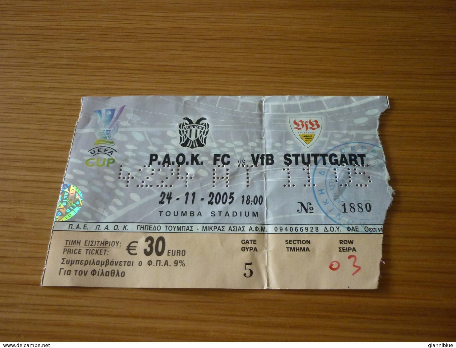 PAOK-VfB Stuttgart UEFA CUP Football Match Ticket Stub 24/11/2005 - Match Tickets
