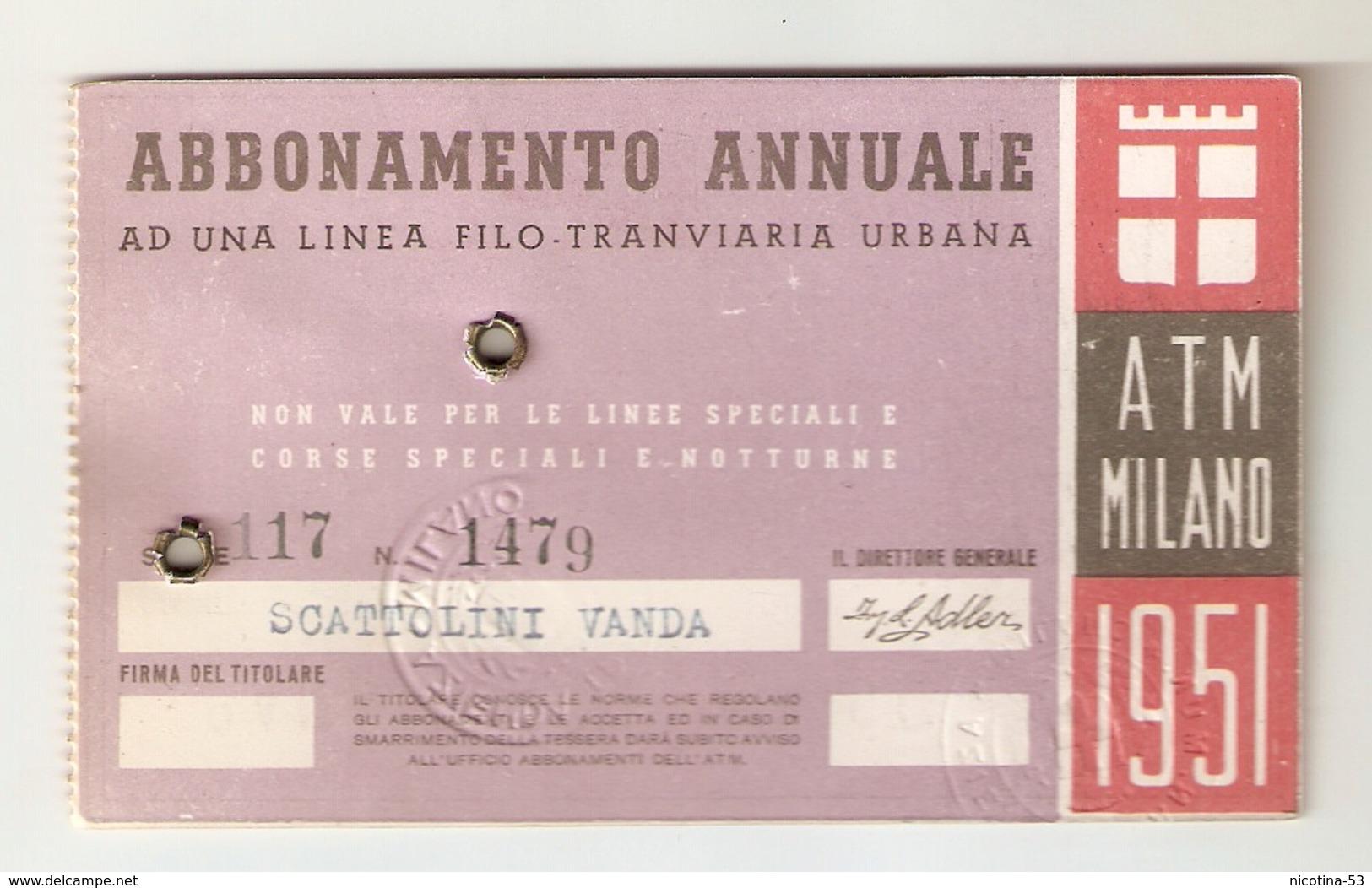 BIGLI--0005-- ABBONAMENTO ANNUALE AD UNA LINEA TRANVIARIA URBANA - ATM MILAN 1951 - Abbonamenti