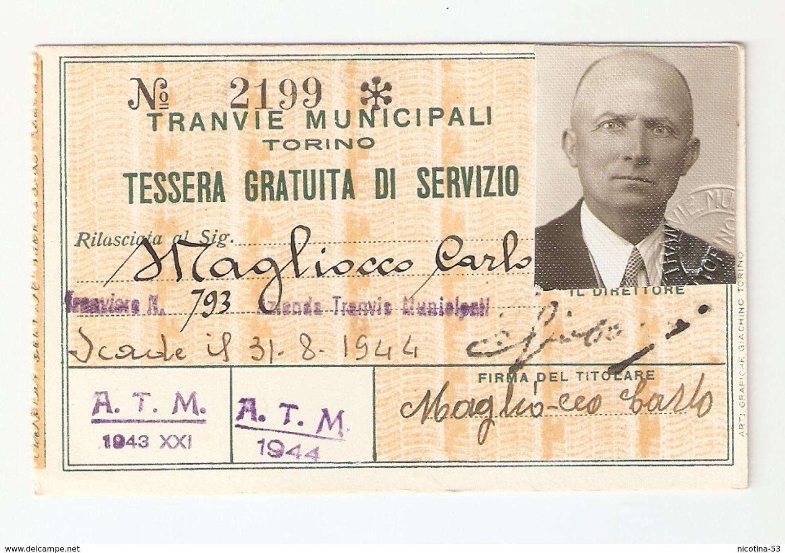 BIGLI--0007-- TRANVIE MUNICIPALI TORINO - TESSERA GRATUITA DI SERVIZIO - ANNO 1943/1944 - Abbonamenti