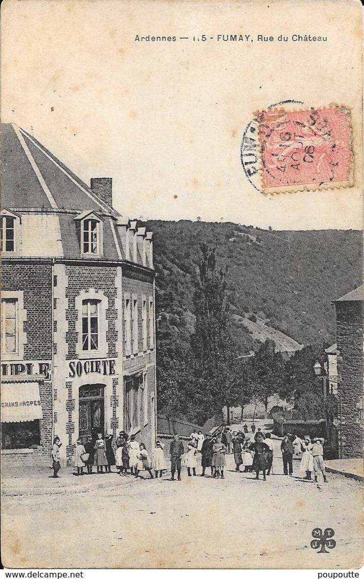 FUMAY. Rue Du Château. - Fumay