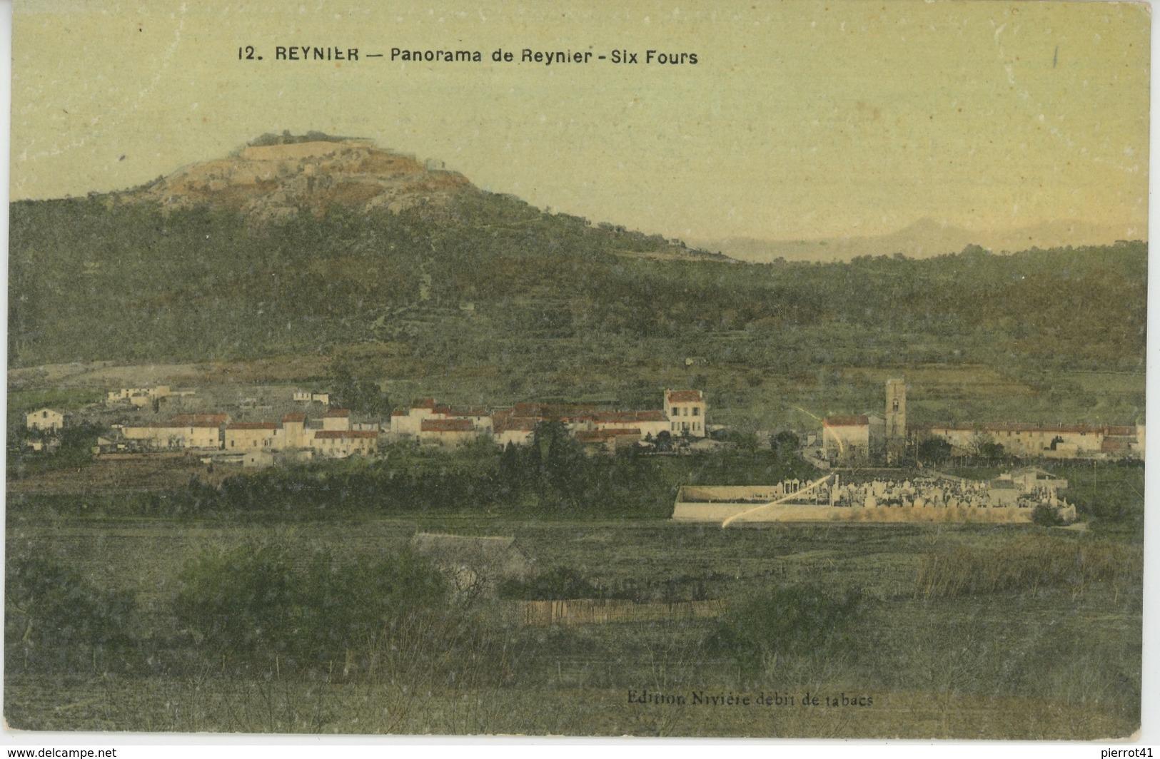 REYNIER - Panorama De REYNIER - SIX FOURS - France