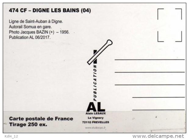 AL 474 - Autorail Somua En Gare - DIGNE LES BAINS - Alpes De Haute Provence 04 - SNCF - Digne