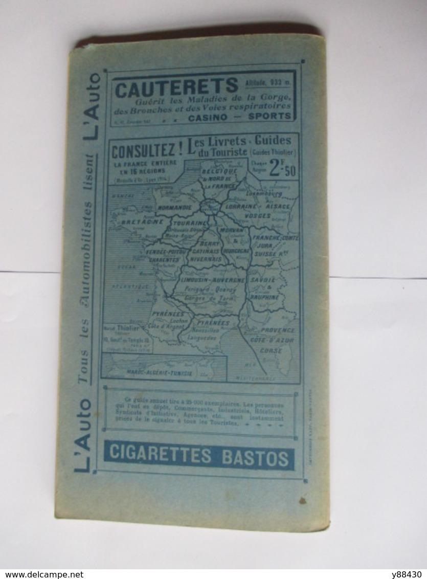 Livret Guides Du Touriste THIOLIER De 1924 - LES PYRENEES - LUCHON / PAYS BASQUE / CÔTE D' ARGENT -100 Pages - 22 Photos - Folletos Turísticos