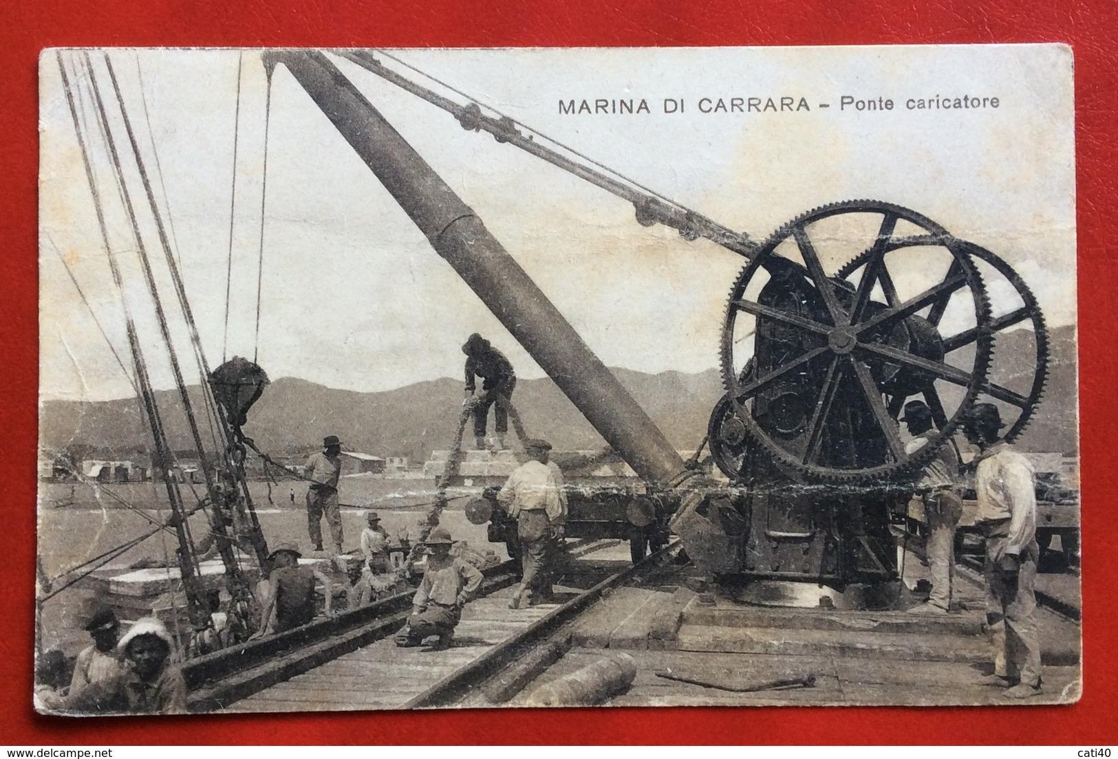 MARINA DI CARRARA   PONTE CARICATORE  Editore L.B.C. VIAGGIATA  1908 - Carrara