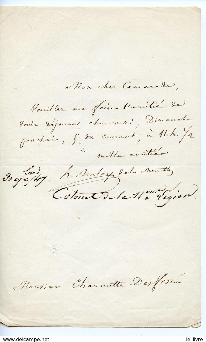 97.COLONEL DE LA 11è LEGION (GARDE NATIONALE) BOULAY DE LA MEURTHE. LAS 1847 A CHAUMETTE DESFOSSES INVITATION A DEJEUNER - Autographes