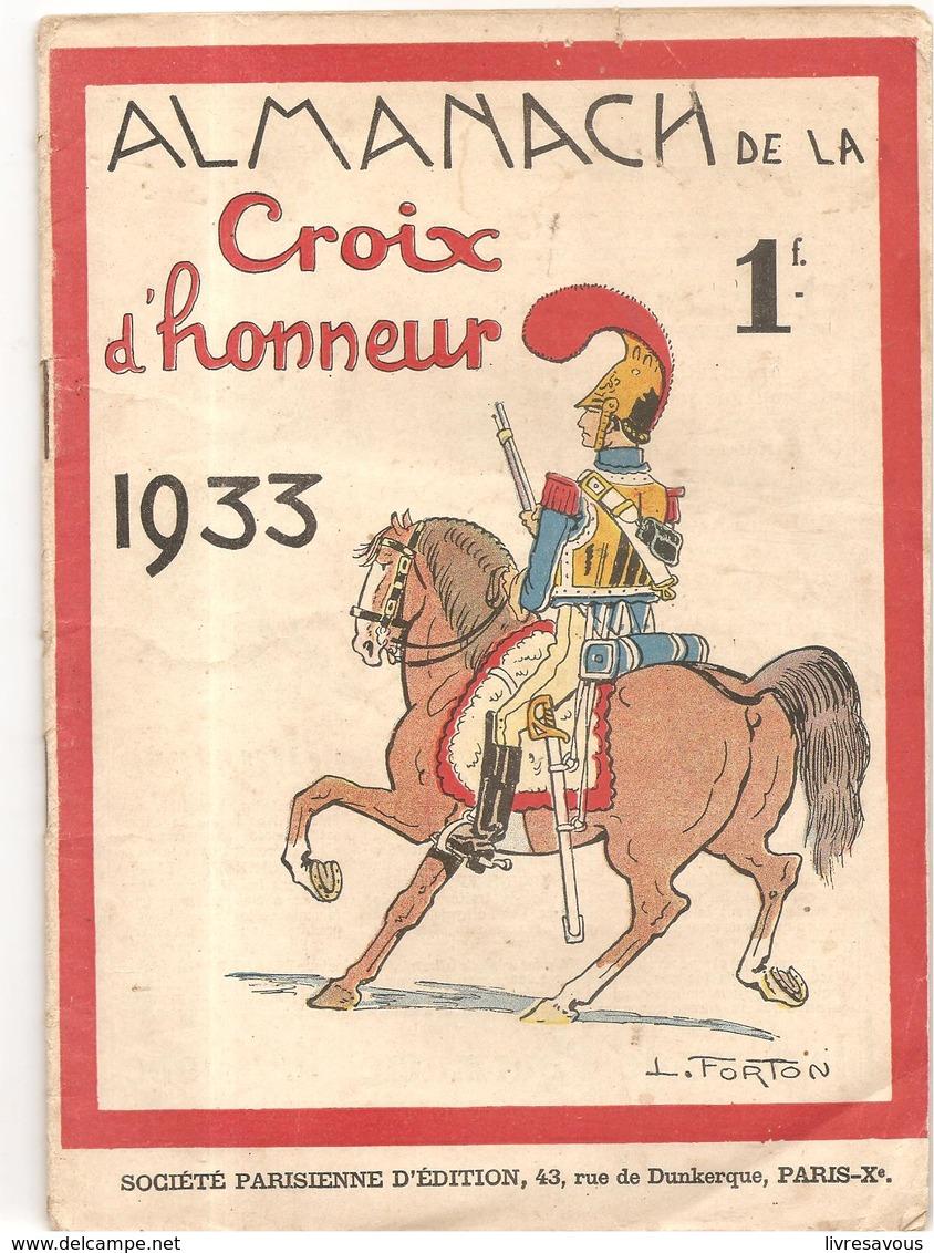 Almanach De La Croix D'Honneur De 1933. Ouvrage Des Editions Société Parisienne D'Edition Couverture De FORTON - Calendriers