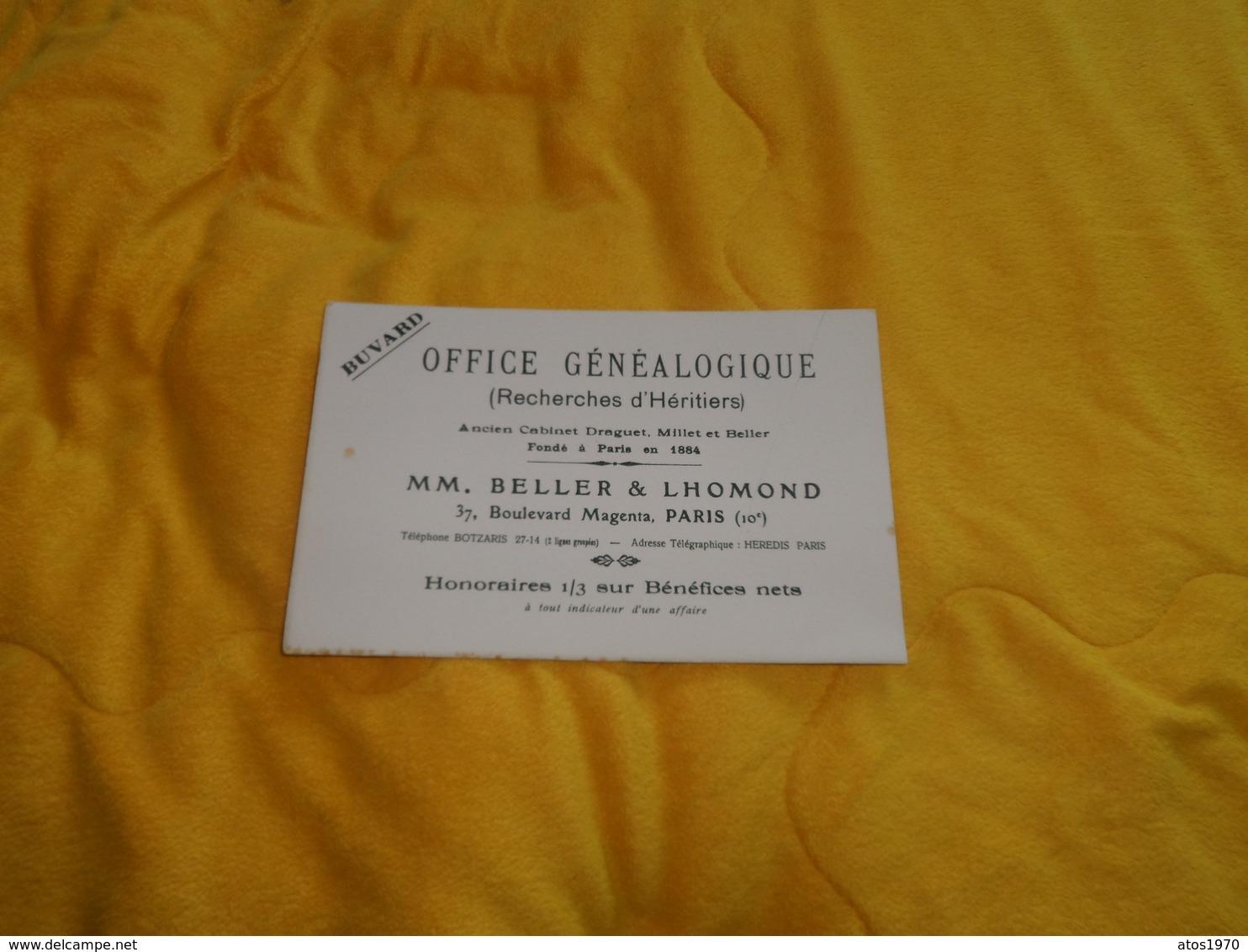BUVARD ANCIEN DATE ?. / OFFICE GENEALOGIQUE RECHERCHES D'HERITIERS. / MM. BELLER & LHOMOND. PARIS 10e.. - Blotters