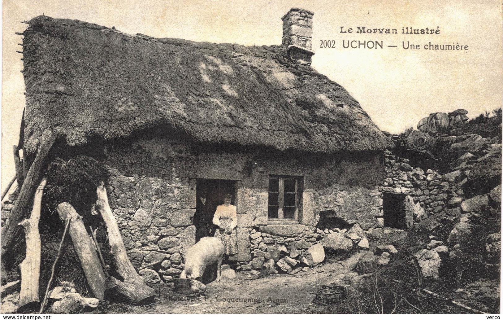 Carte Postale Ancienne De  UCHON - Une Chaumière - Francia