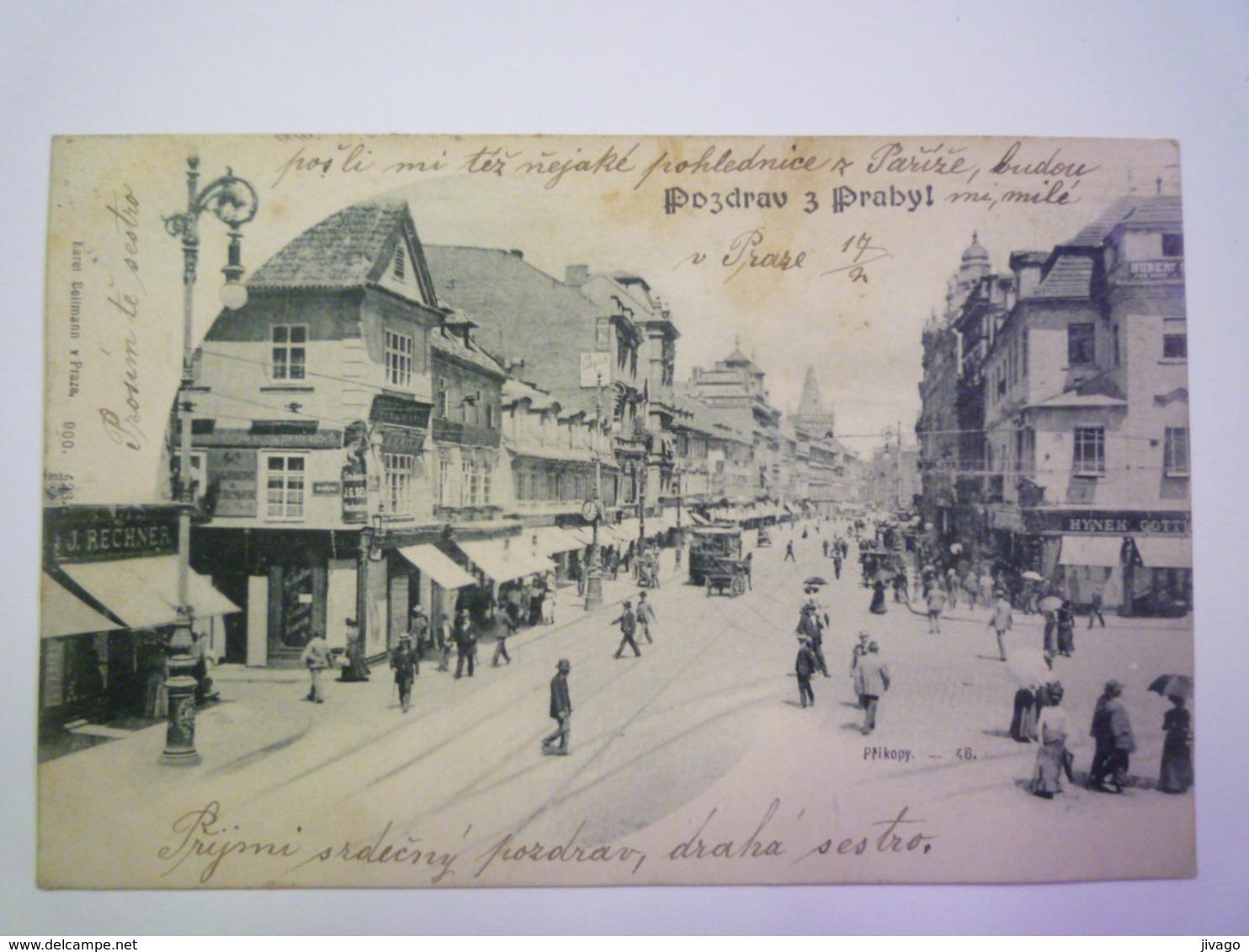 TCHEQUIE  :  Pozdrav Z Prahy  -  Prikopy   1901  X - Czech Republic