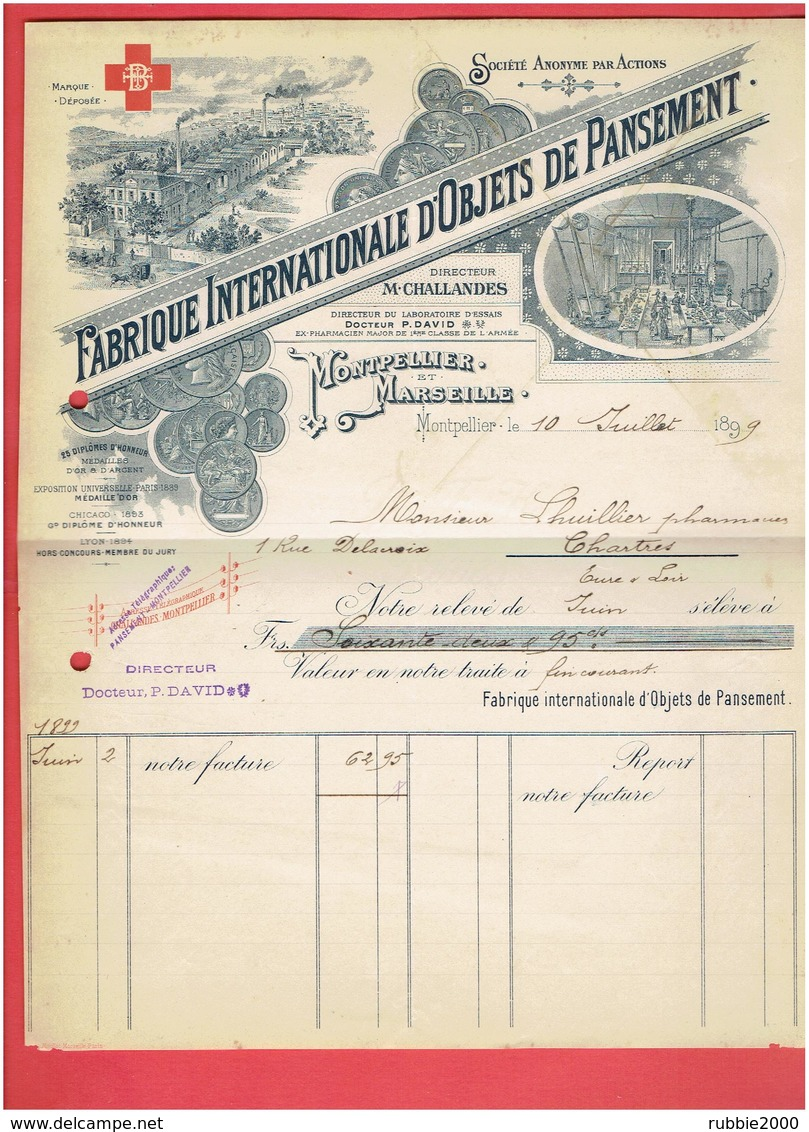FACTURE 1899 FABRIQUE INTERNATIONALE D OBJETS DE PANSEMENT MONTPELLIER ET MARSEILLE PHARMACIE - 1800 – 1899