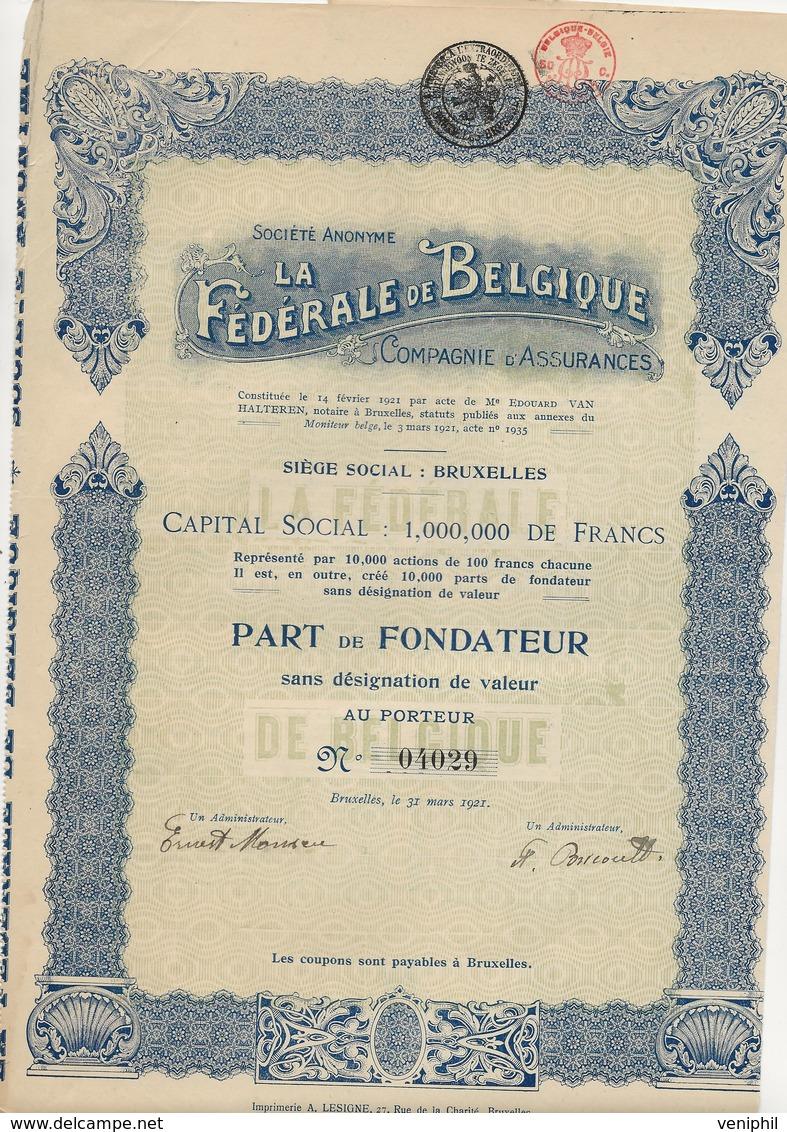 LA FEDERALE DE BELGIQUE -COMPAGNIE D'ASSURANCES - ANNEE 1921 - Banque & Assurance