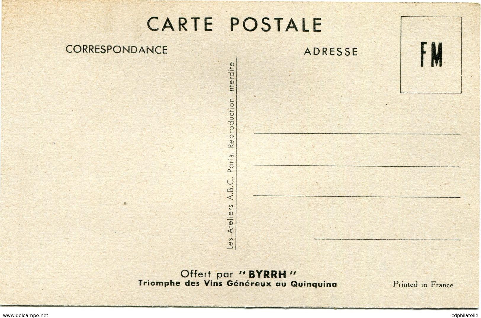 """FRANCE CARTE DE FRANCHISE MILITAIRE NEUVE OFFERTE PAR """" BYRRH """"  (LE JUS) - Marcophilie (Lettres)"""