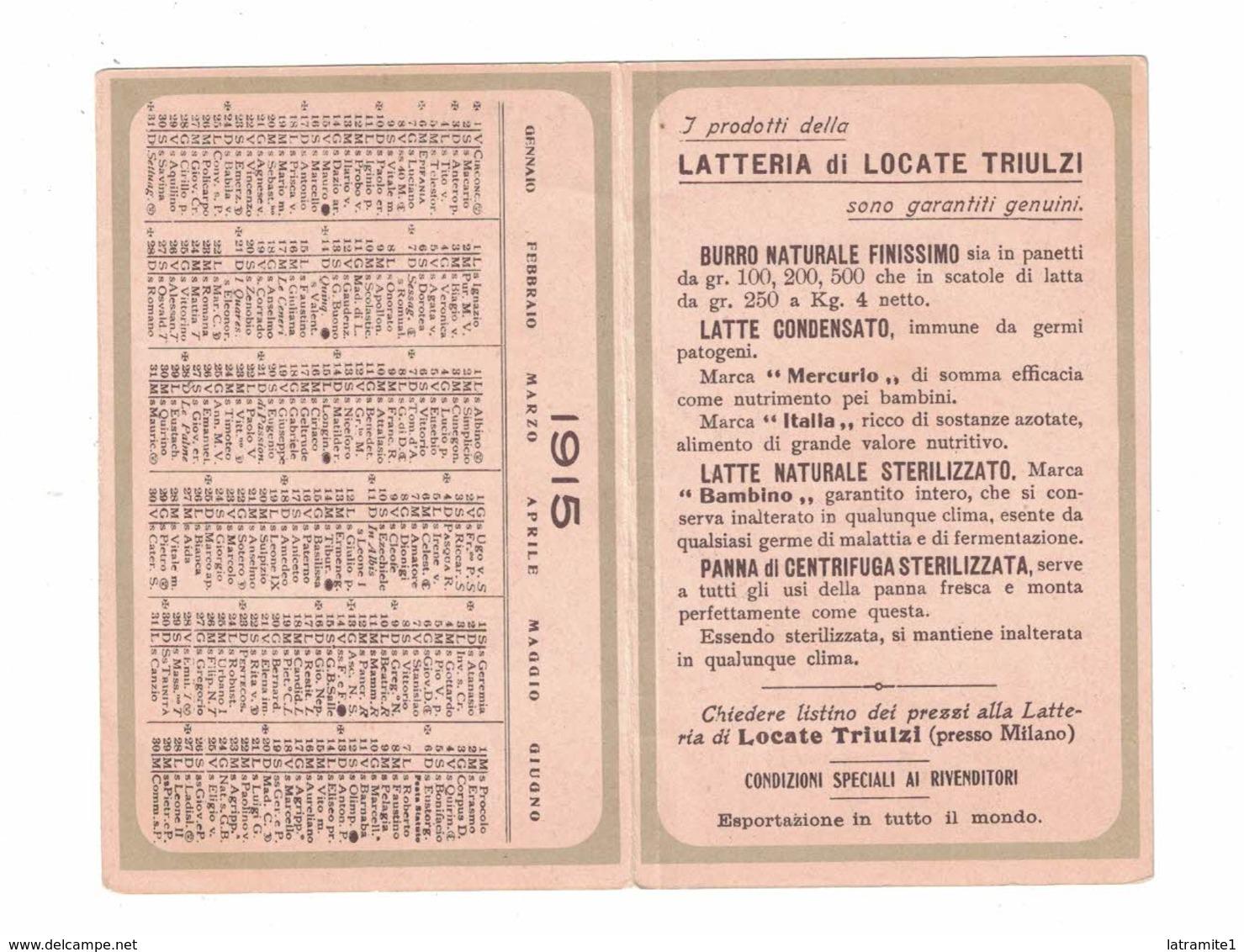 CALENDARIETTO 1915  SEMESTRINO  LATTERIA DI LOCATE TRIULZI - Altri