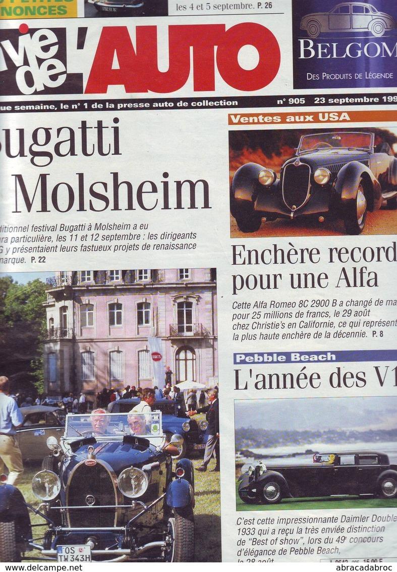 La Vie De L'auto Numero 905 - 23 Septembre 1999 - Bugatti - Alfa - Les V12 - Journaux - Quotidiens