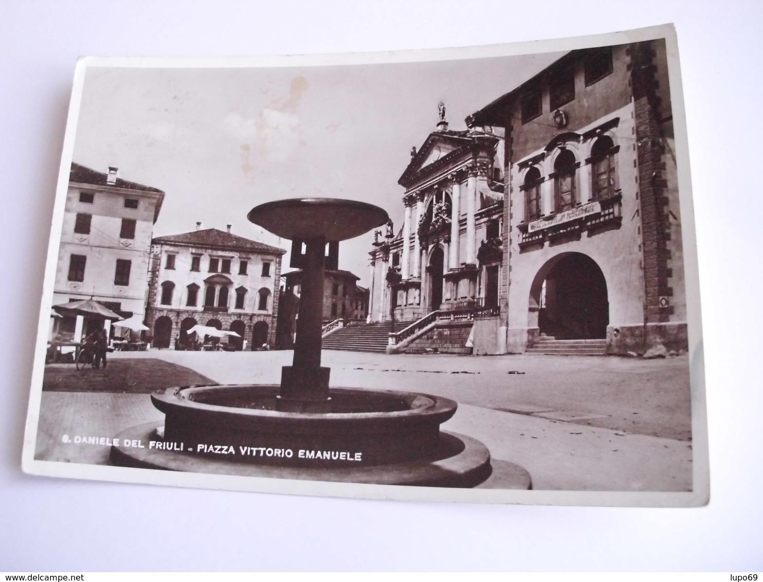 Udine - S. Daniele Del Friuli Piazza Vittorio Emanuele - Udine