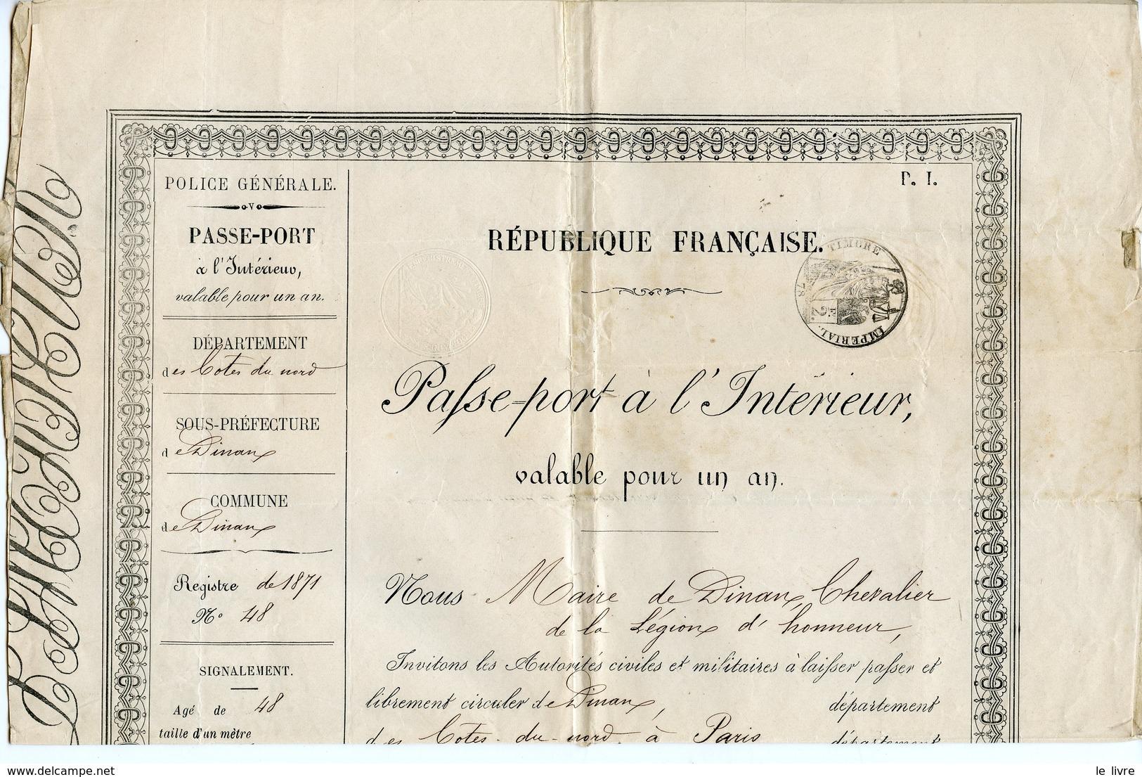 DINAN CÔTES DU NORD. PASSEPORT DE L'INTERIEUR 1871 POUR UN SIEUR HOUDEBIN FABRICANT DE BRONZES - Documentos Históricos