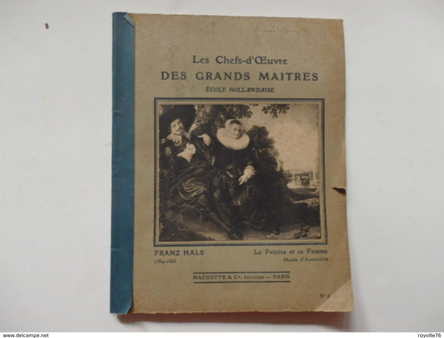 """Cahier D'école """"Les Chefs-d'oeuvre Des Grands Maîtres De L'école Hollandaise"""" Appartenant à Marie Houllier. - Altri"""